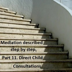 Mediation described step by step. Part 11: Direct Child Consultations