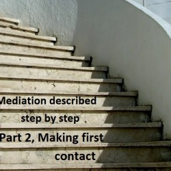 Mediation described step by step: Part 2, making first contact